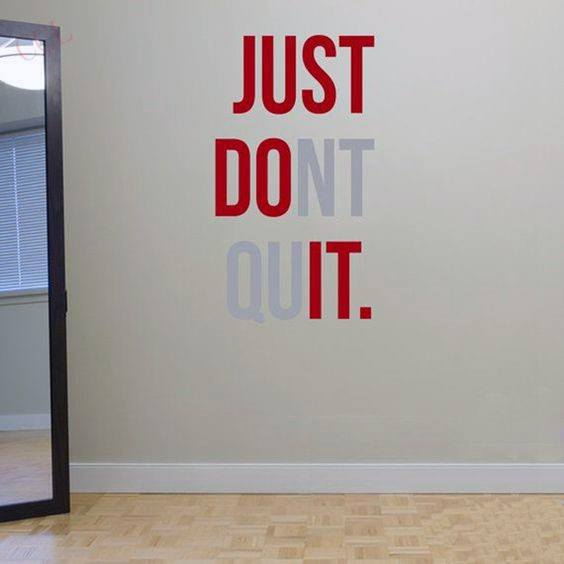 Just Dont Quit Mens Inpsiration Quote Bachelor Pad Wall Art