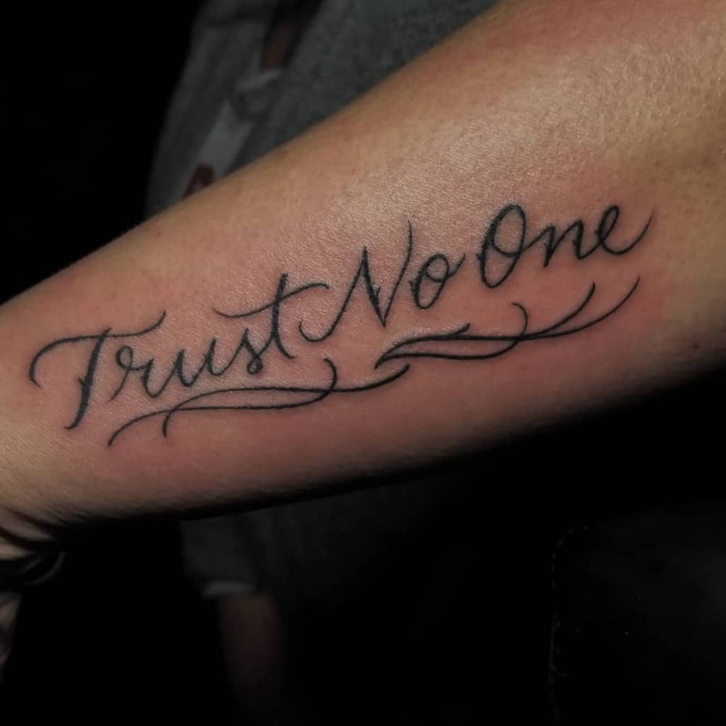 lettering trust no one tattoos _flyboii