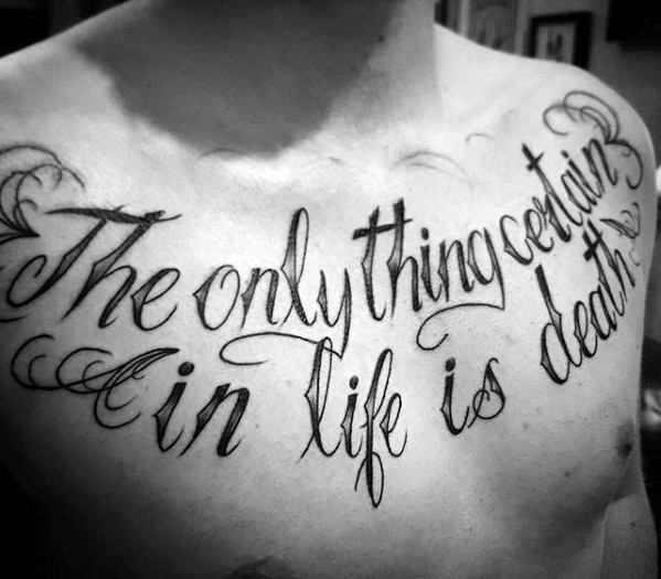 50 Chest Quote Tattoo Designs For Men