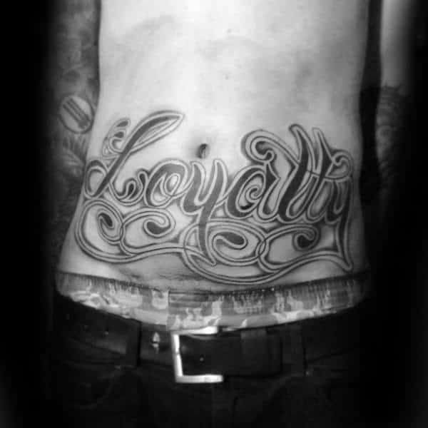Lower Stomach Male Loyalty Lettering Tattoo