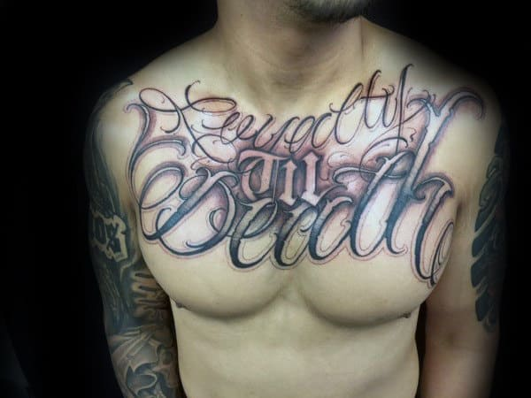 Loyalty Til Death Mens Cool Chest Tattoos
