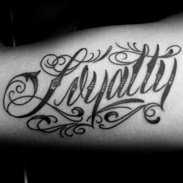 Loyalty Word Mens Arm Tattoos
