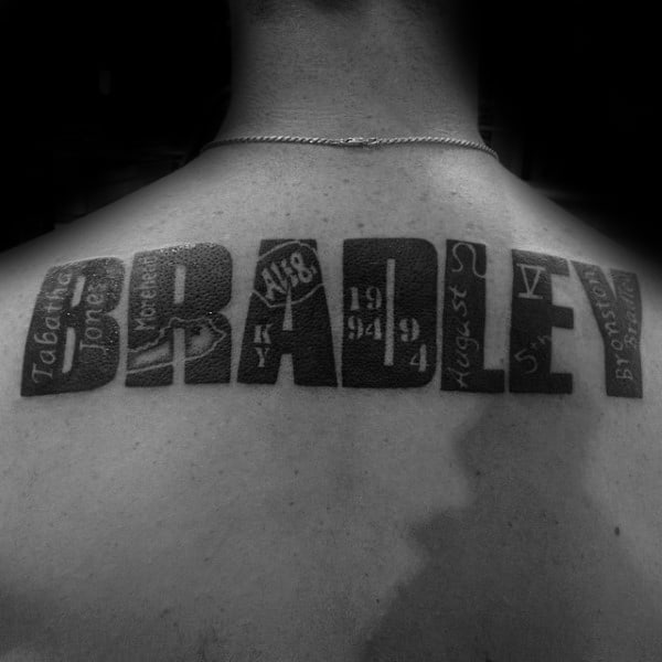 Male With Bradley Last Name Upper Back Tattoo