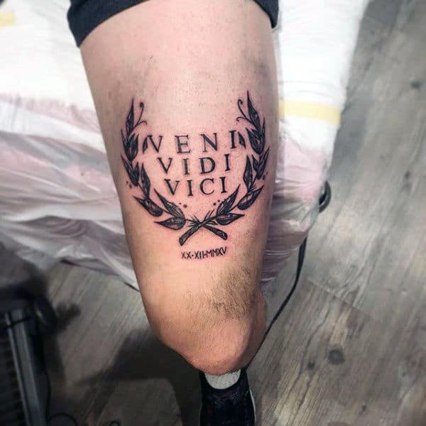 Masculine Veni Vidi Vici Thigh Tattoo For Males