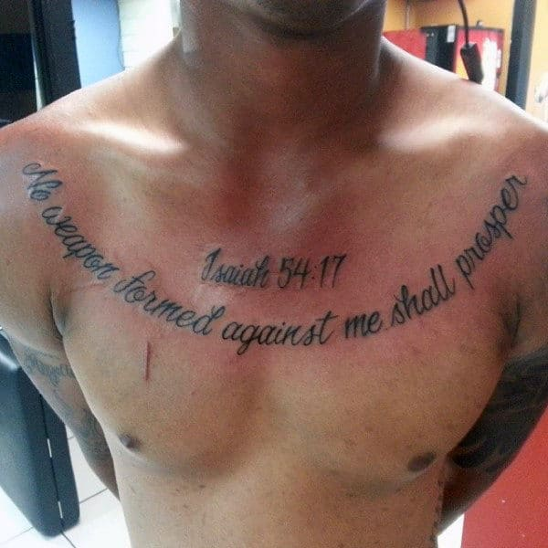 Mens Bible Verse Tattoos On Chest No Weapon Formed Against Me Shall Prosper Isiah 54 17