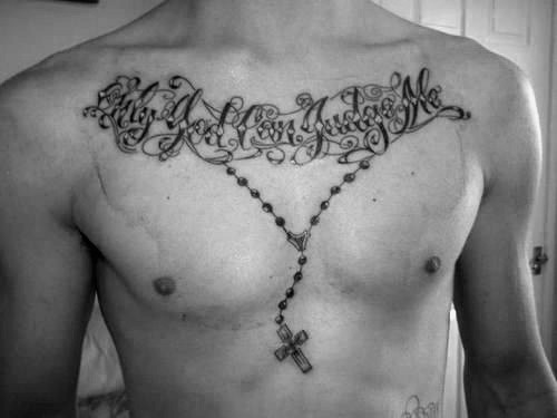 mens only god can judge me rosary chest tattoo