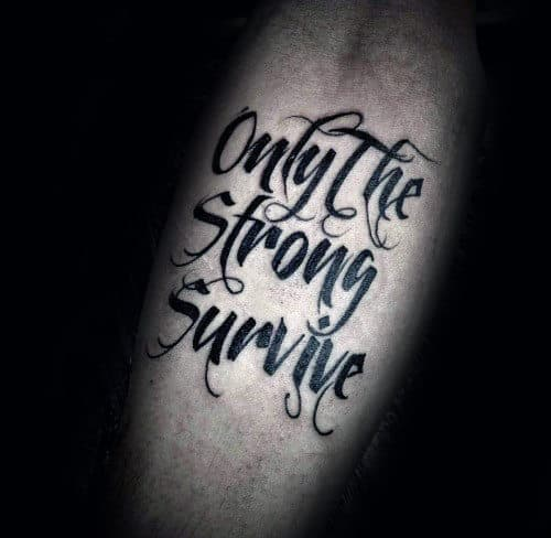 Mens Only The Strong Survive Inner Forearm Tattoos