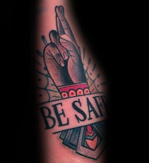 Mens Ornate Be Safe Tattoo Ideas With Fingers Crossed Design