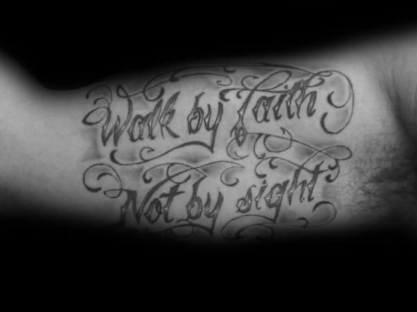 Mens Tattoos Walk By Faith Not By Sight