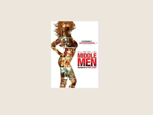 Middle Men Best Movies About Business For Men