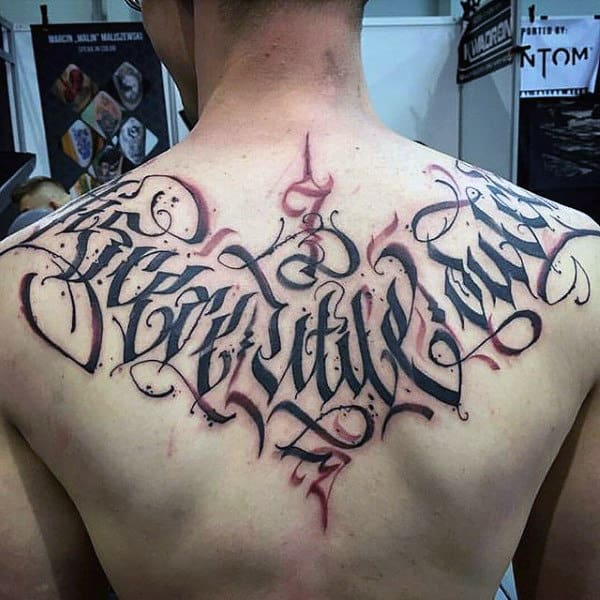 Modern Font Guys Quote Lettering Upper Back Tattoo Inspiration