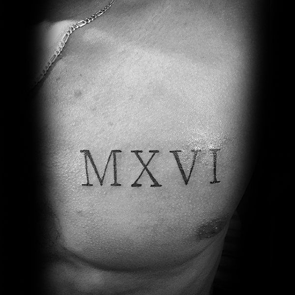 Mxvi Guys Roman Numeral Chest Tattoos