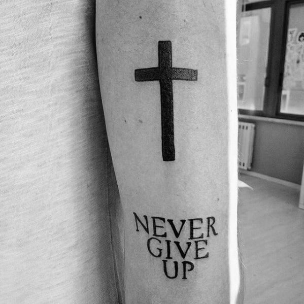 Never Give Up Mens Tattoo Designs