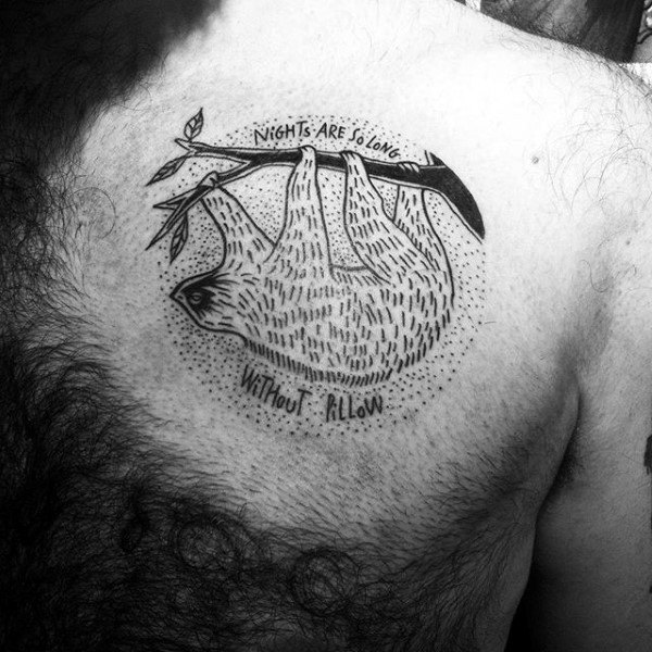 Nights Are So Long Without Pillow Sloth Mens Circle Upper Chest Tattoos
