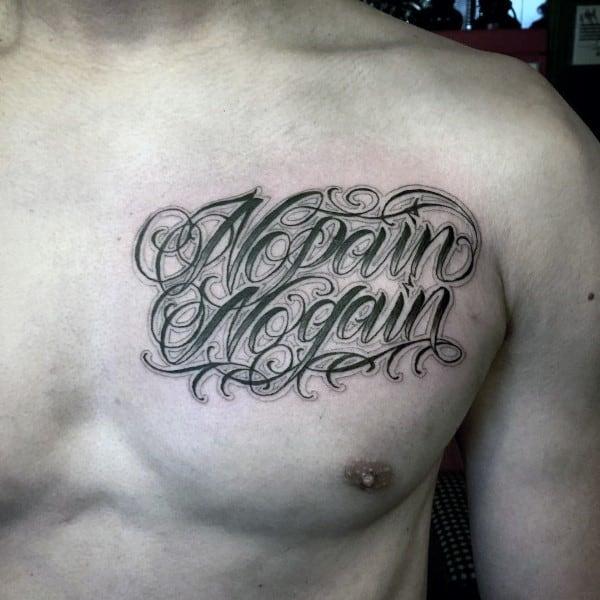 No Pain No Gain Script Tattoo On Mans Upper Chest