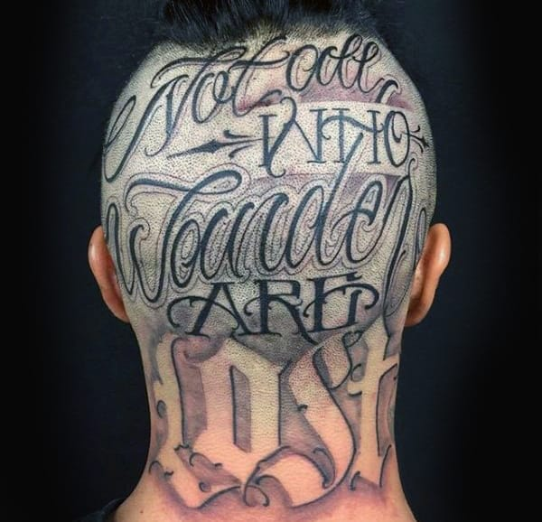Not All Who Wander Are Lost Mens Words Head Tattoo