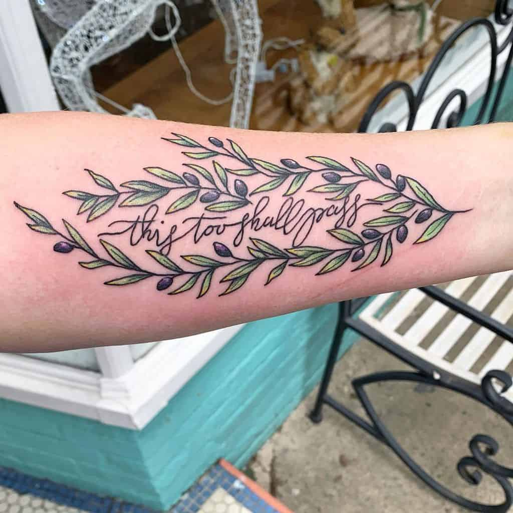 Olive Branch This Too Shall Pass Tattoo