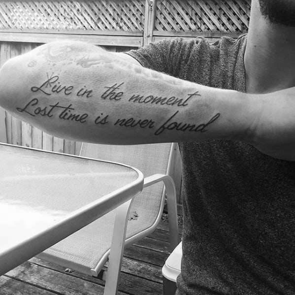 Outer Forearm Live In The Moment Male Quote Tattoos