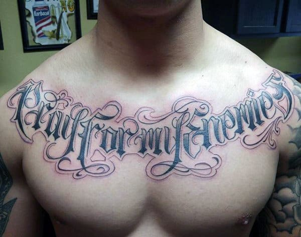 Pray For My Enemies Old English Mens Chest Tattoos