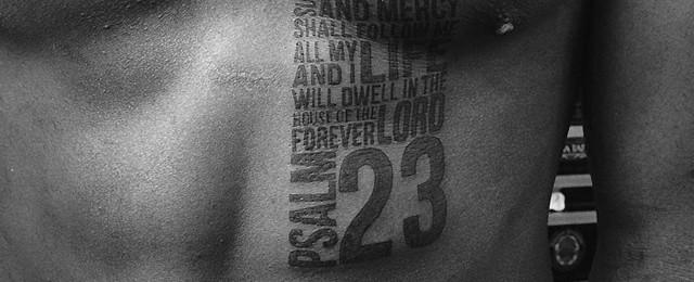 40 Psalm 23 Tattoo Designs For Men – Bible Verse Ink Ideas