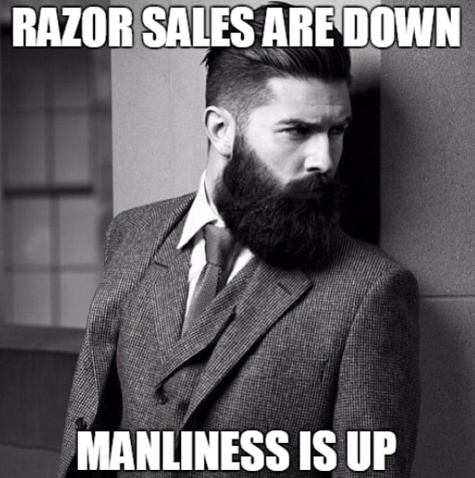Razor Sales Are Down Manliness Is Up Beard Memes