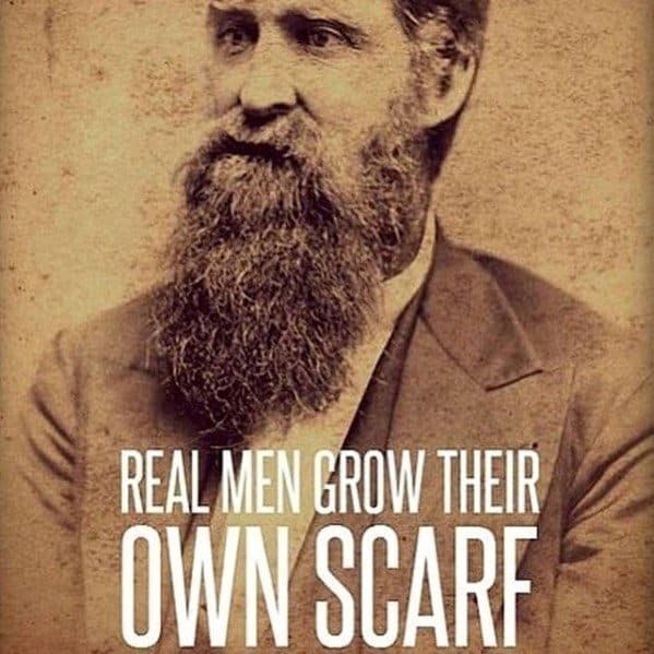 Real Men Grow Their Own Scarf Beard Meme