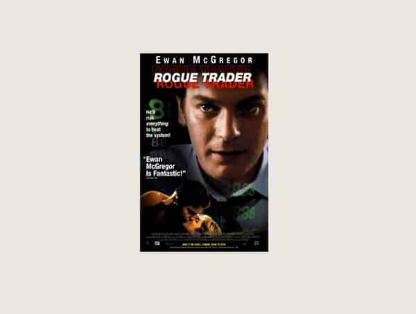 Rogue Trader Best Business Movies For Men