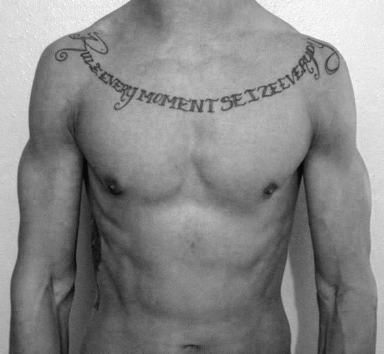 Rule Every Moment Sieze Every Day Lettering Collar Bone Mens Tattoo