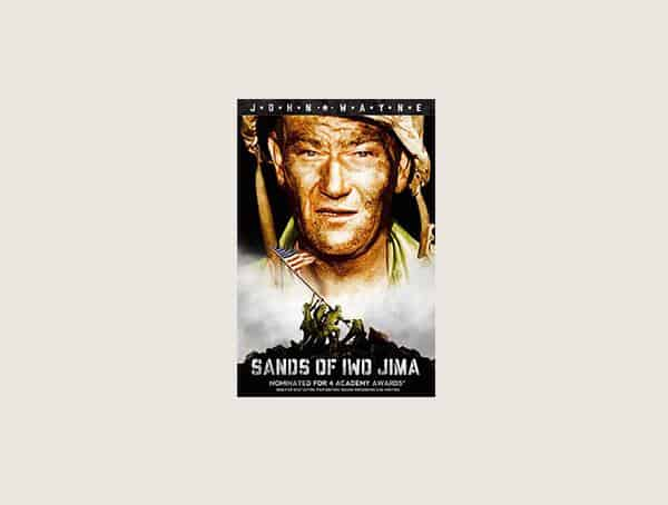 Sands Of Iwo Jima Mens Best War Movies