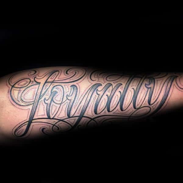 Script Guys Loyalty Outer Forearm Tattoo Design Ideas