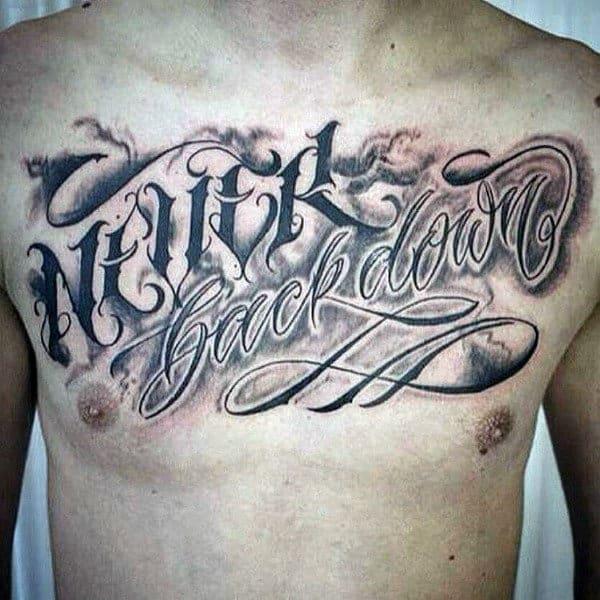 Script Never Back Down Mens Chest Tattoo