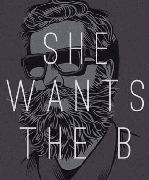 She Wants The B Funny Beard Memes