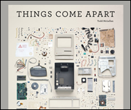 Things Come Apart Book Todd McLellan