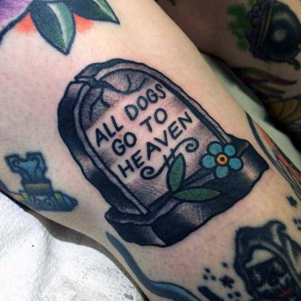 Small Mens Tombstone Tattoo With All Dogs Go To Heaven Wording On Forearm