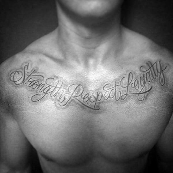 Strength Respect Loyalty Guys Collar Bone Tattoos