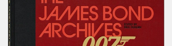 Taschen The James Bond Archives Book