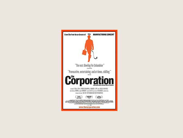 The Corporation Best Business Movies For Males