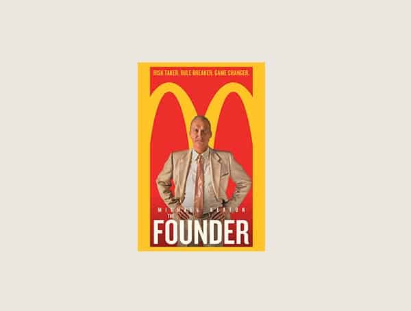The Founder Best Business Movies For Men
