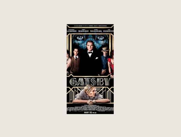 The Great Gatsby Best Mens Motivational Movies On Business