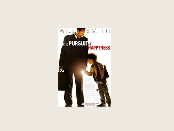 The Pursuit Of Happiness Best Inspirational Business Movies For Men