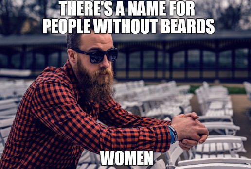 Theres A Name For People Without Beards Women Meme