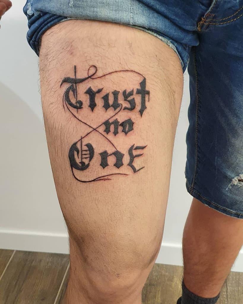 thigh trust no one tattoos lorenzovascellitattoo