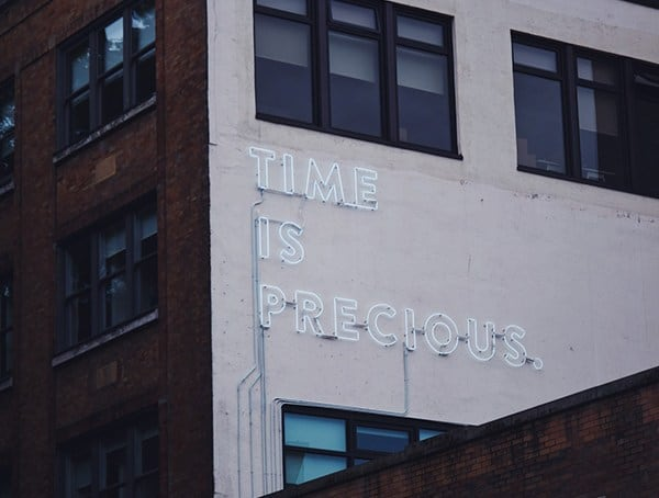 Time Is The Most Valuable Thing A Man Can Spend Life Lessons For Men