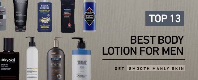 Top 13 Best Body Lotion For Men
