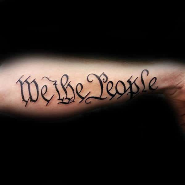 Traditional Black Ink We The People Lettering Forearm Guys Tattoos
