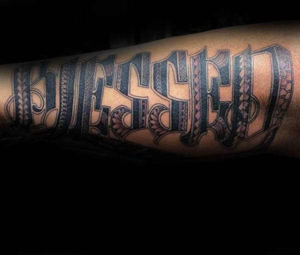 Tribal Blessed Lettering Guys Tattoo On Arm