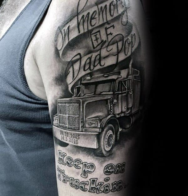 Trucker Dad Memorial Guys Upper Arm Tattoo