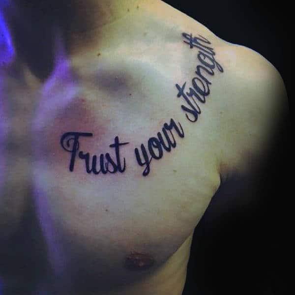 Trust Your Strength Collar Bone Mens Tattoos