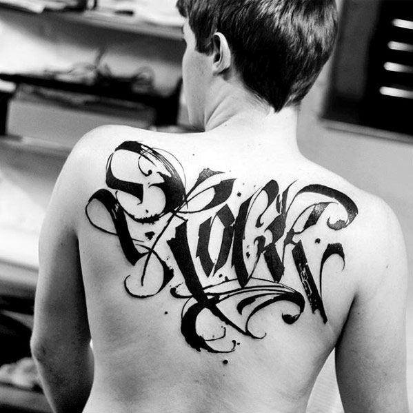Typography Tattoo Ideas On Guys On Upper Back
