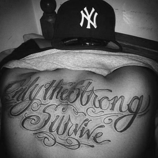 Unique Only The Strong Survive Mens Quote Back Tattoo